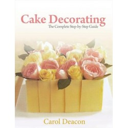 LIVROS - CAKE DECORATING THE COMPLETE STEP-BY-STEP GUIDE